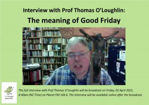 Prof Thomas O'Loughlin – Good Friday