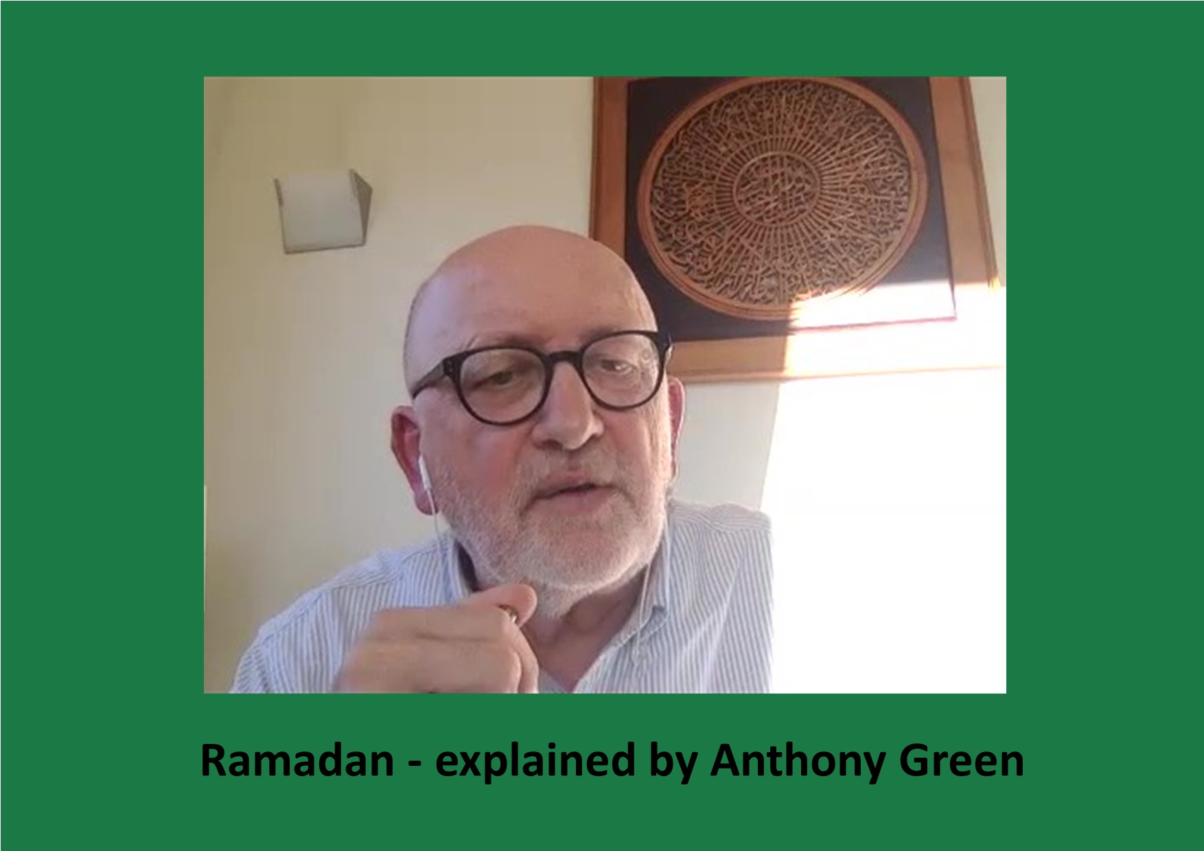 Ramadan – explained by Anthony Green
